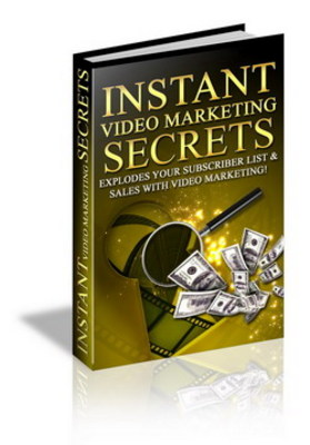 Product picture Instant Video Maketing Secrets-Turn Your Videos Into Cash